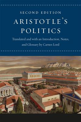 Aristotle's 'Politics' By Aristotle/ Lord, Carnes (TRN)/ Lord, Carnes (INT)