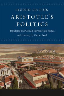 Aristotle's 'Politics' By Aristotle/ Lord, Carnes (TRN)/ Lord, Carnes (INT)