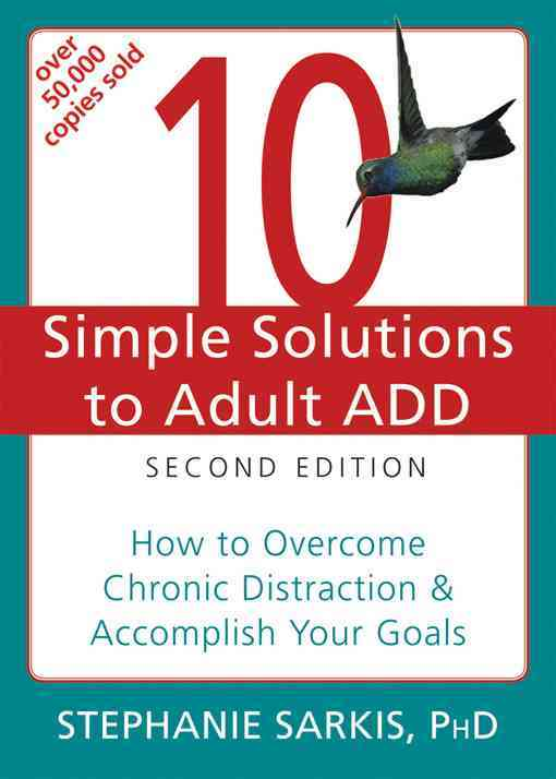 10 Simple Solutions Adult ADD 2d By Sarkis, Stephanie